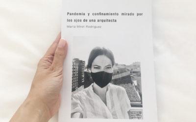 """Presentación del libro """"Pandemia y confinamiento mirado por los ojos de una arquitecta"""""""